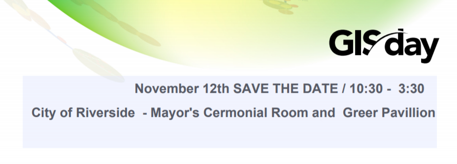 Gis Day Novermber 12 - City Hal Mayors Ceremonial Room 10:30 = 3:30